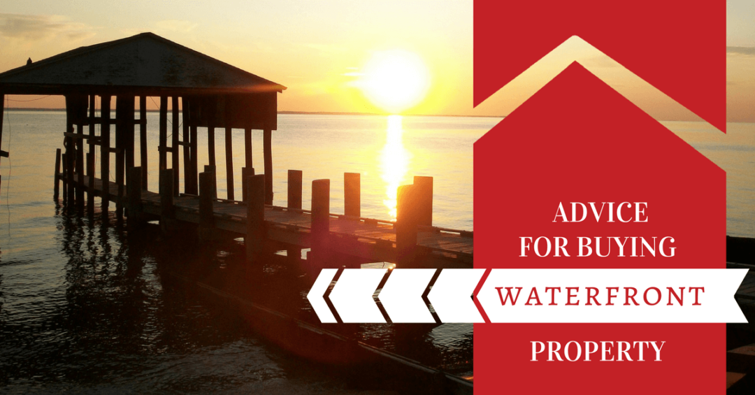 Advice for Buying Waterfront Property