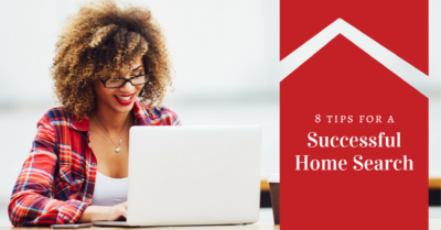 8 Tips for a Successful Home Search