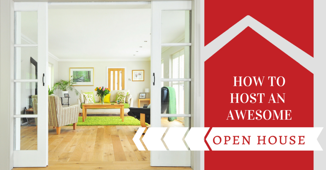 8 Tips to Host an AWESOME Open House