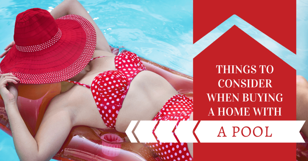 Things to Consider When Buying a Home with a Pool