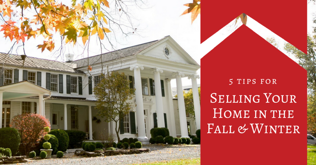 5 Tips for Selling Your Home in Fall & Winter